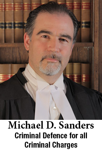 Michael D. Sanders - Criminal Defence for all Criminal Charges
